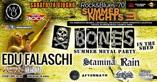 BONES IN THE SHED - SUMMER METAL PARTY (24/06/2017 @ Shed Music Hall, Casapulla)
