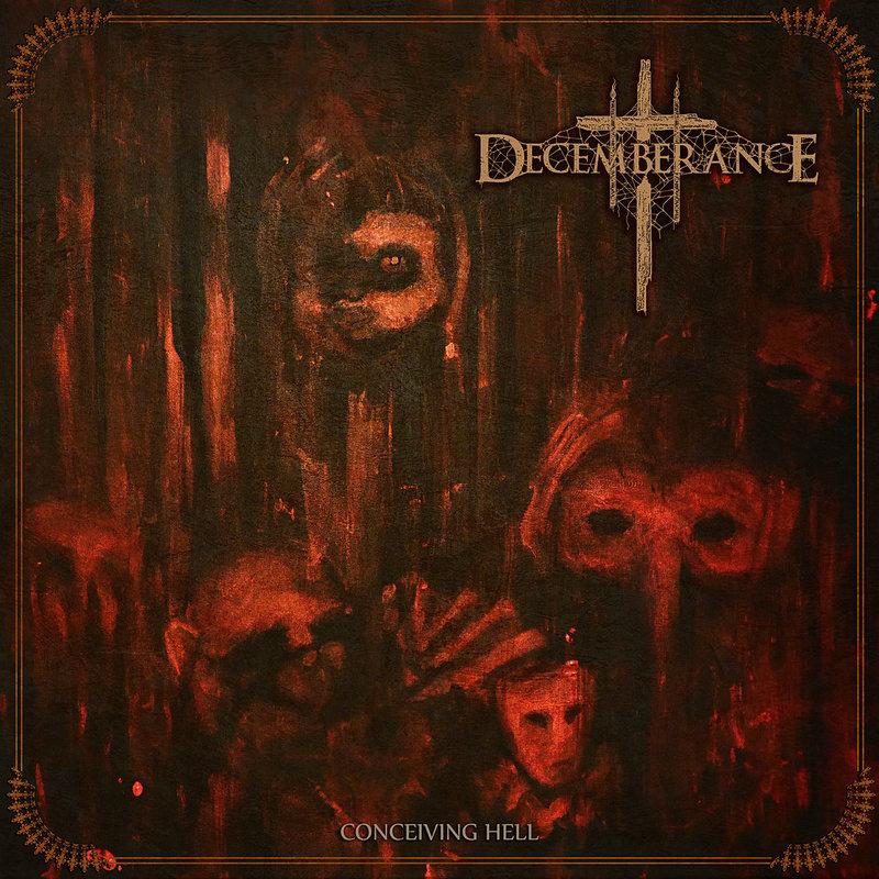 DECEMBERANCE - Conceiving Hell