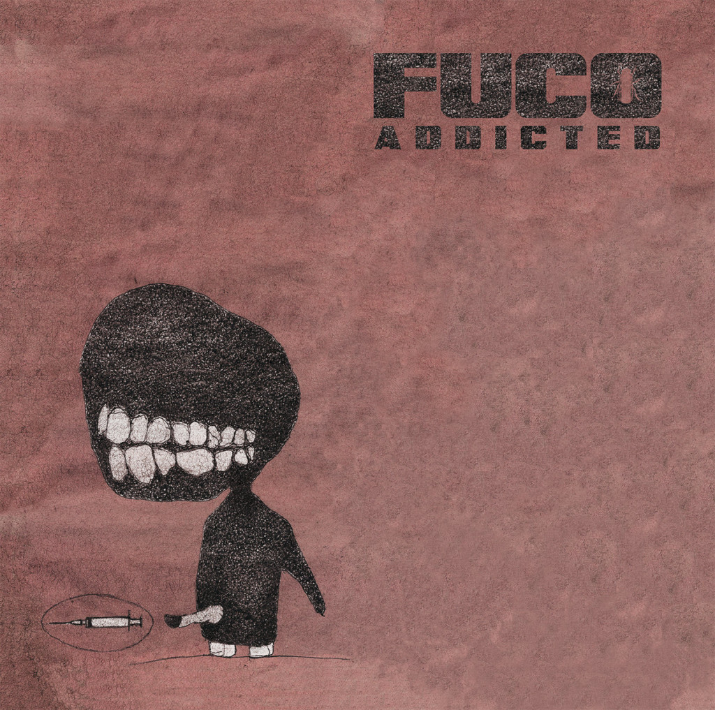 FUCO - Addicted