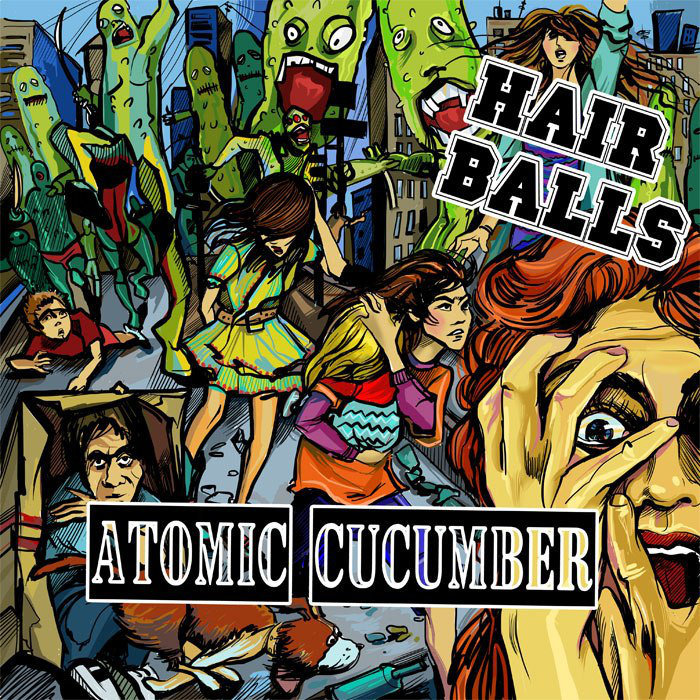 HAIR BALLS - Atomic Cucumber