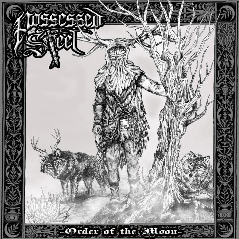 POSSESSED STEEL - Order Of The Moon