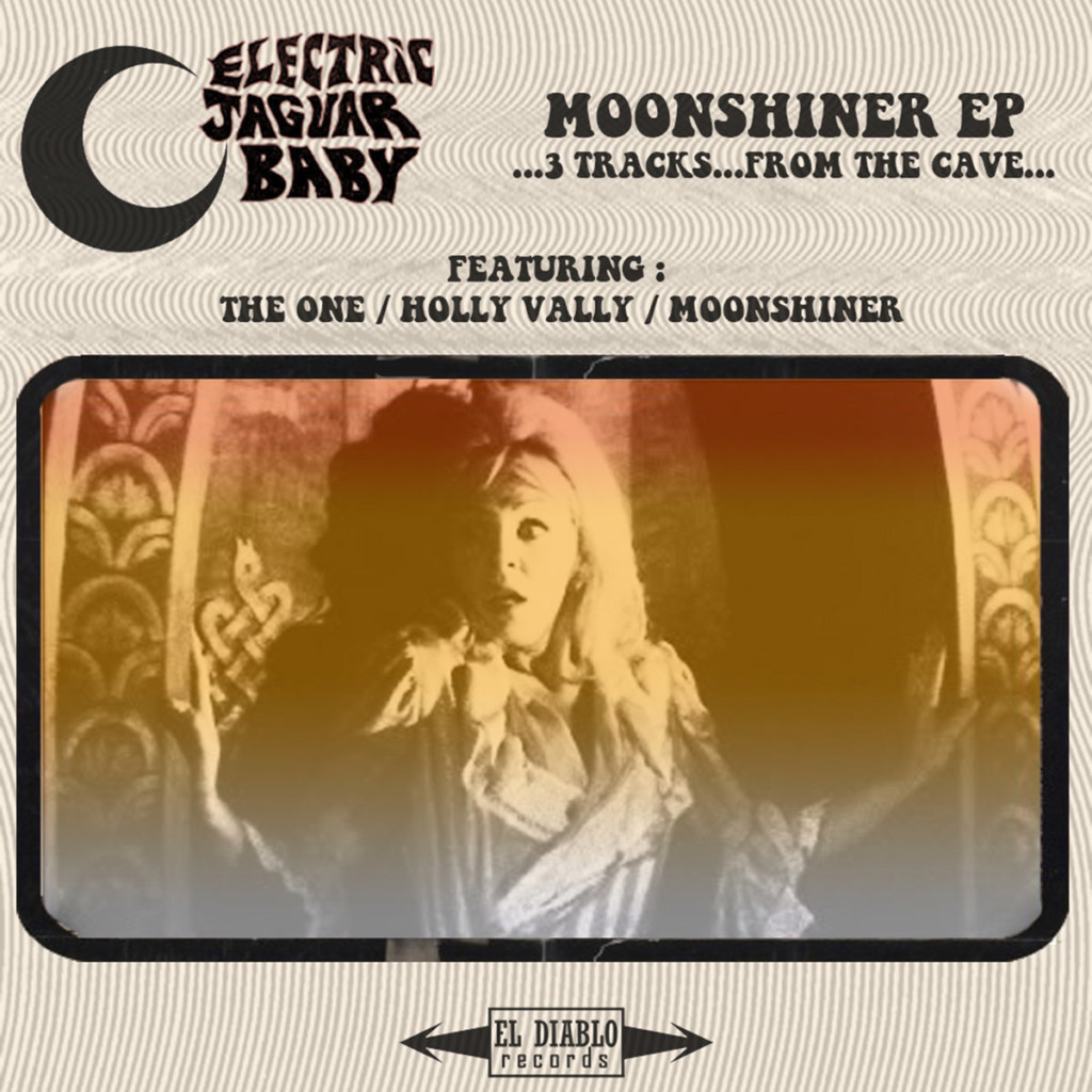 ELECTRIC JAGUAR BABY - Moonshiner EP