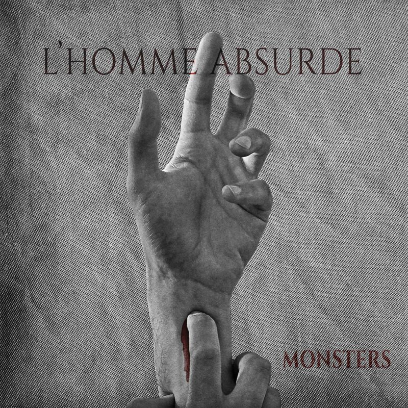 L'HOMME ABSURDE - Monsters