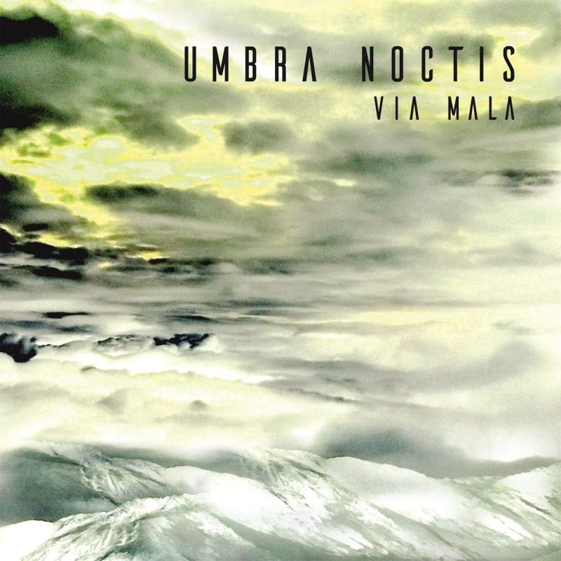 UMBRA NOCTIS - Via Mala