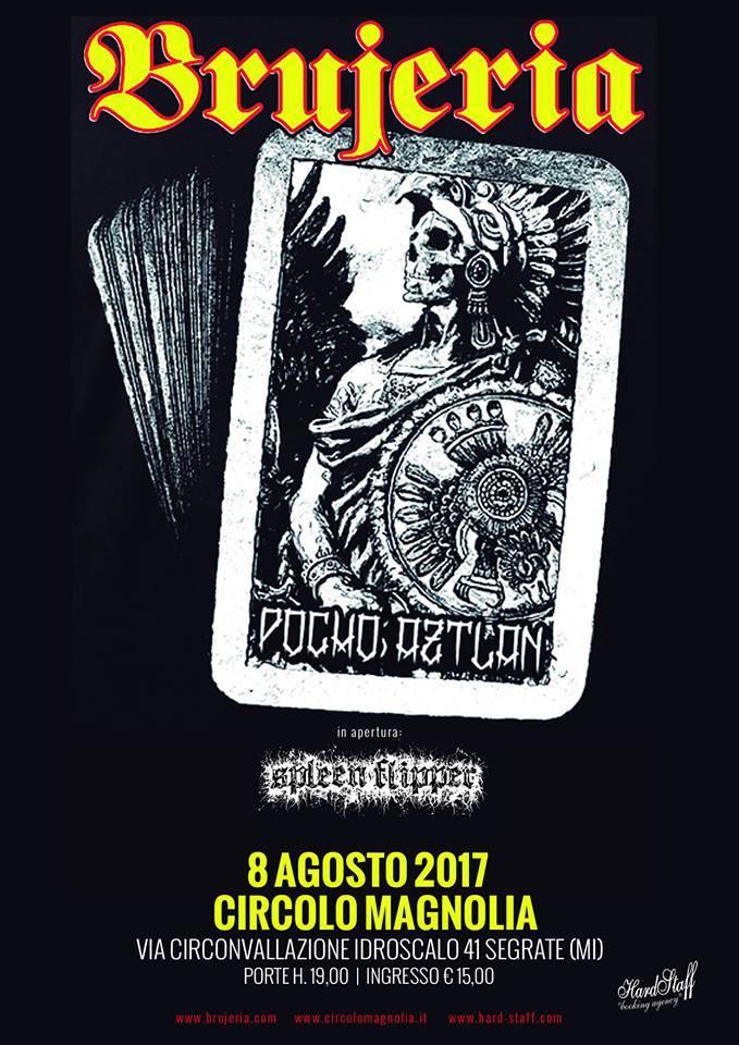 BRUJERIA (08/08/2017 @ Circolo Magnolia, Milano)