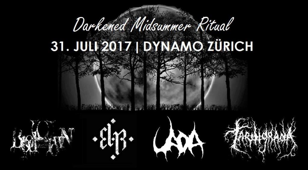 DARKENED MIDSUMMER RITUAL - (31/07/2017 @ Dynamo, Zurigo)