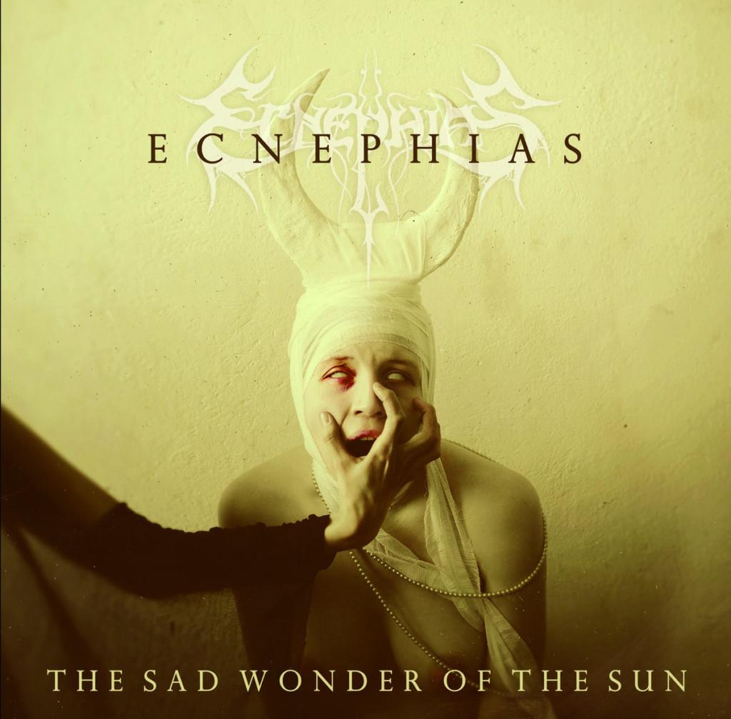ECNEPHIAS - The Sad Wonder Of The Sun