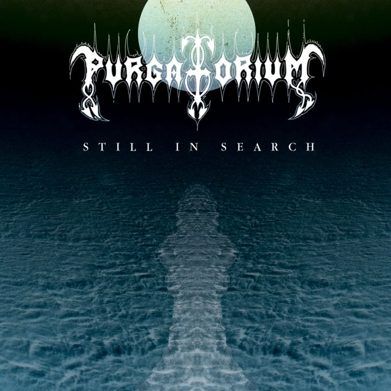 PURGATORIUM - Still In Search