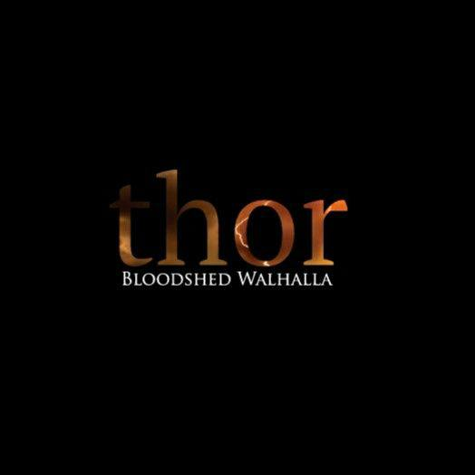 BLOODSHED WALHALLA - Thor