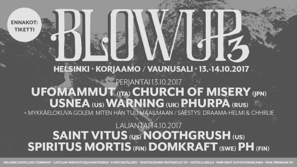 BLOW UP VOL. 3 (13/10/2017, Korjaamo, Helsinki)