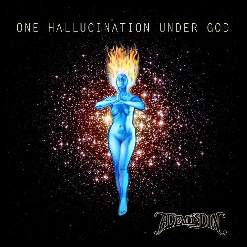 A Devil's Din - One Hallucination Under God