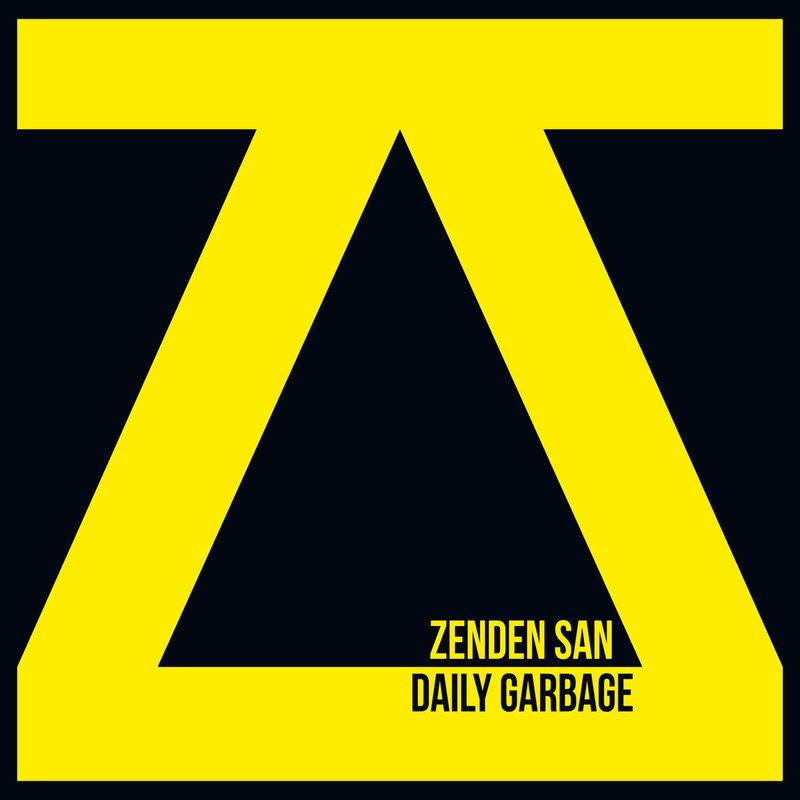ZENDEN SAN - Daily Garbage