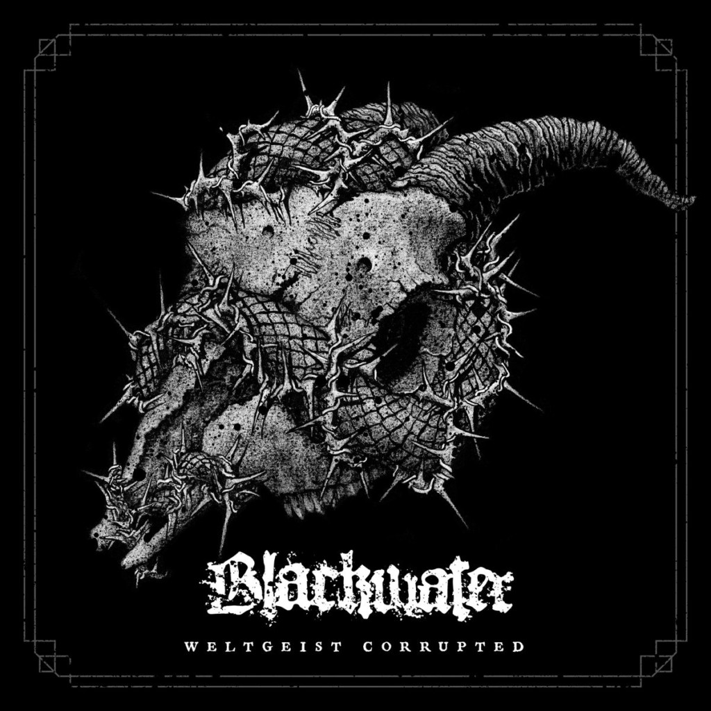 BLACKWATER - Weltgeist Corrupted