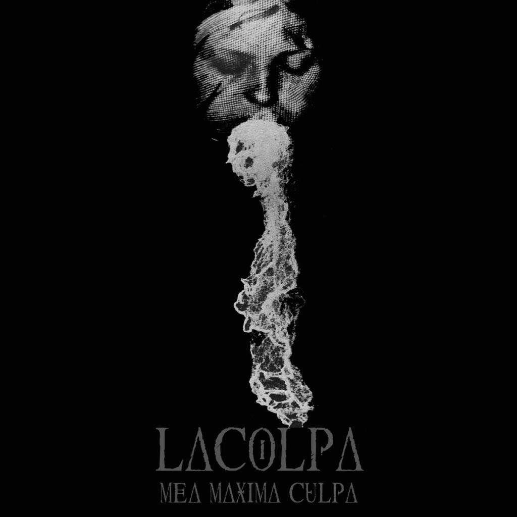 LACOLPA - Mea Maxima Culpa