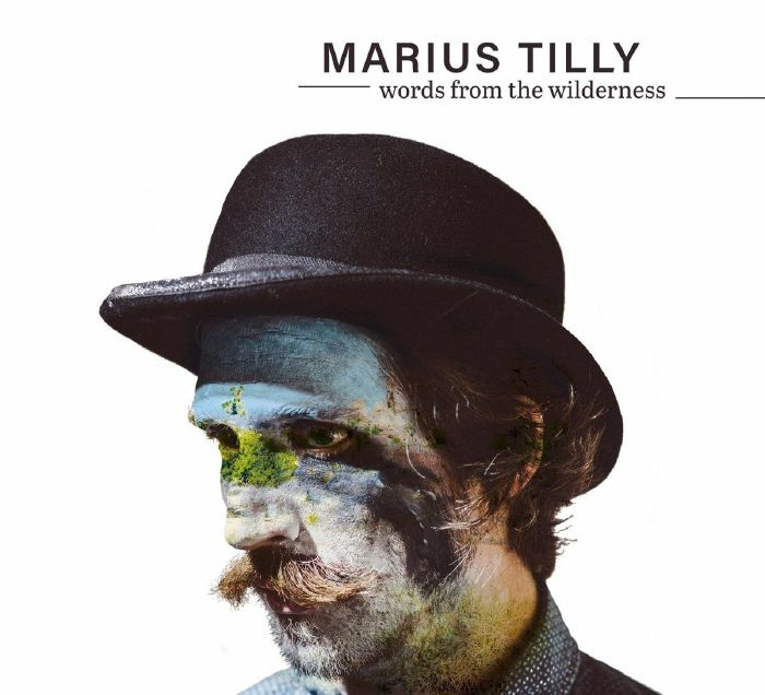 MARIUS TILLY - Words From The Wilderness