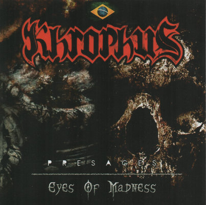 KHROPHUS - Presages / Eyes Of Madness