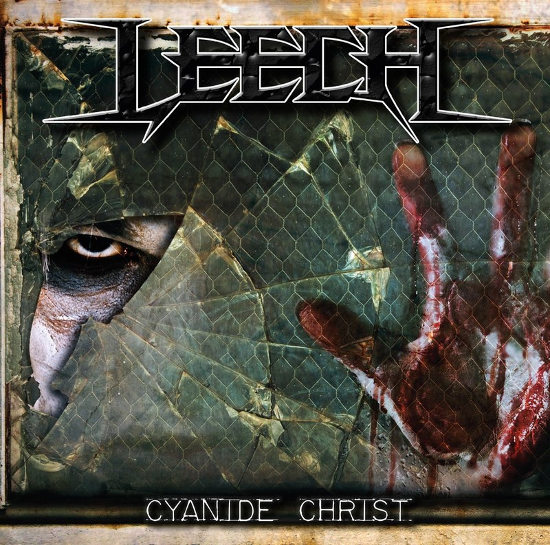 LEECH - Cyanide Christ