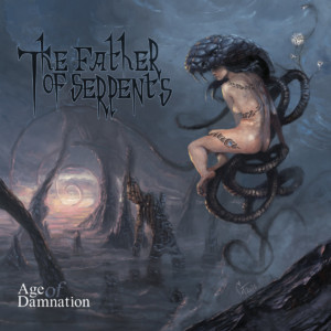 Father Of Serpents - Age Of Damnation