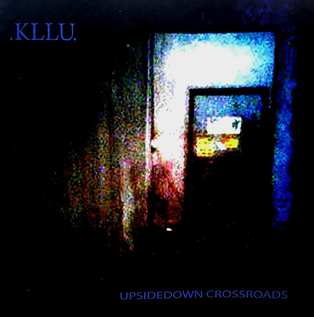 KLLU - Upsidedown Crossroads