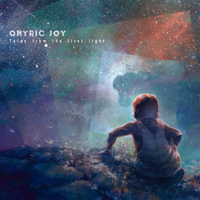 Onyric Joy - Tales From The First Light