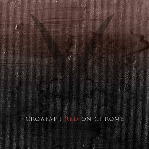 CROWPATH - Red On Chrome