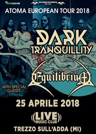 DARK TRANQUILLITY - Atoma European Tour 2018 (25-04-2018 @ Live Club, Trezzo Sull'Adda)