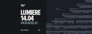 Mokadelic at Lumiere