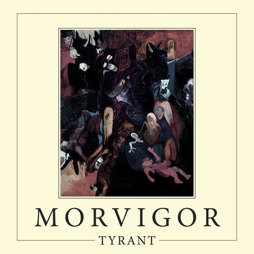 MORVIGOR - Tyrant