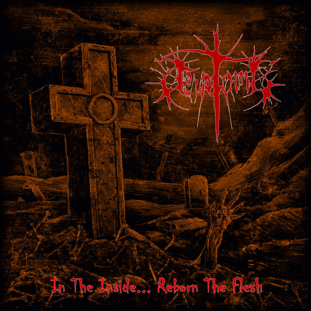 TERATOMA - In The Inside... Reborn The Flesh