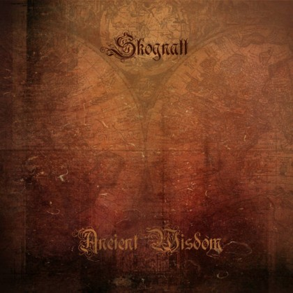 SKOGNATT - Ancient Wisdom