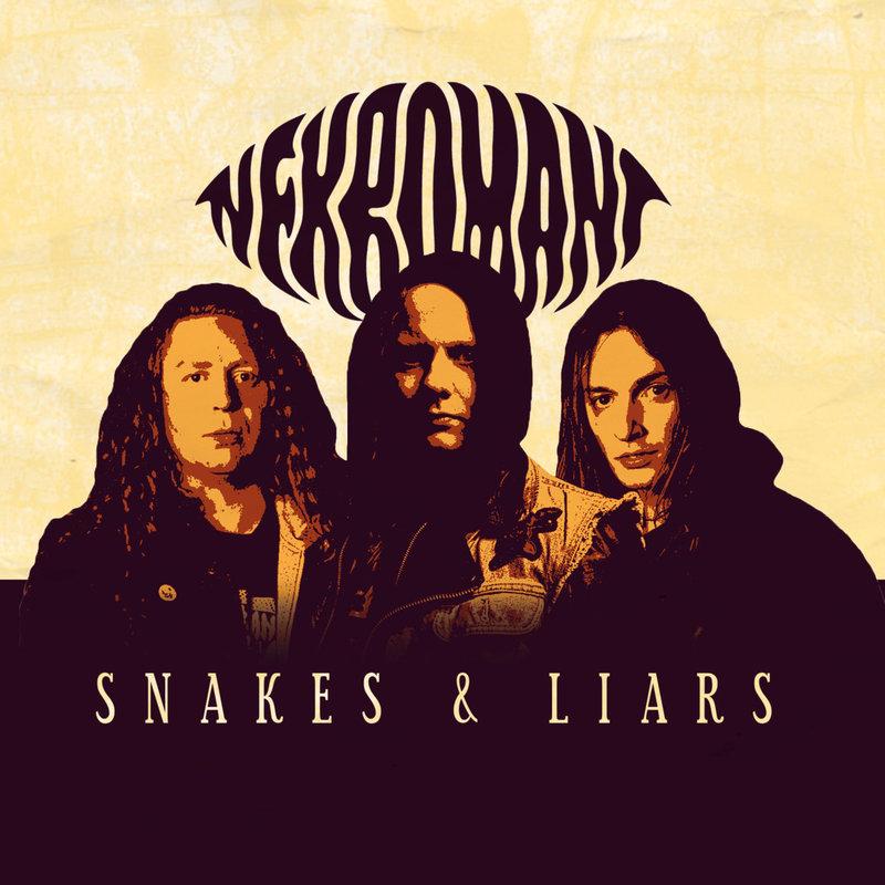 NEKROMANT - Snake & Liars