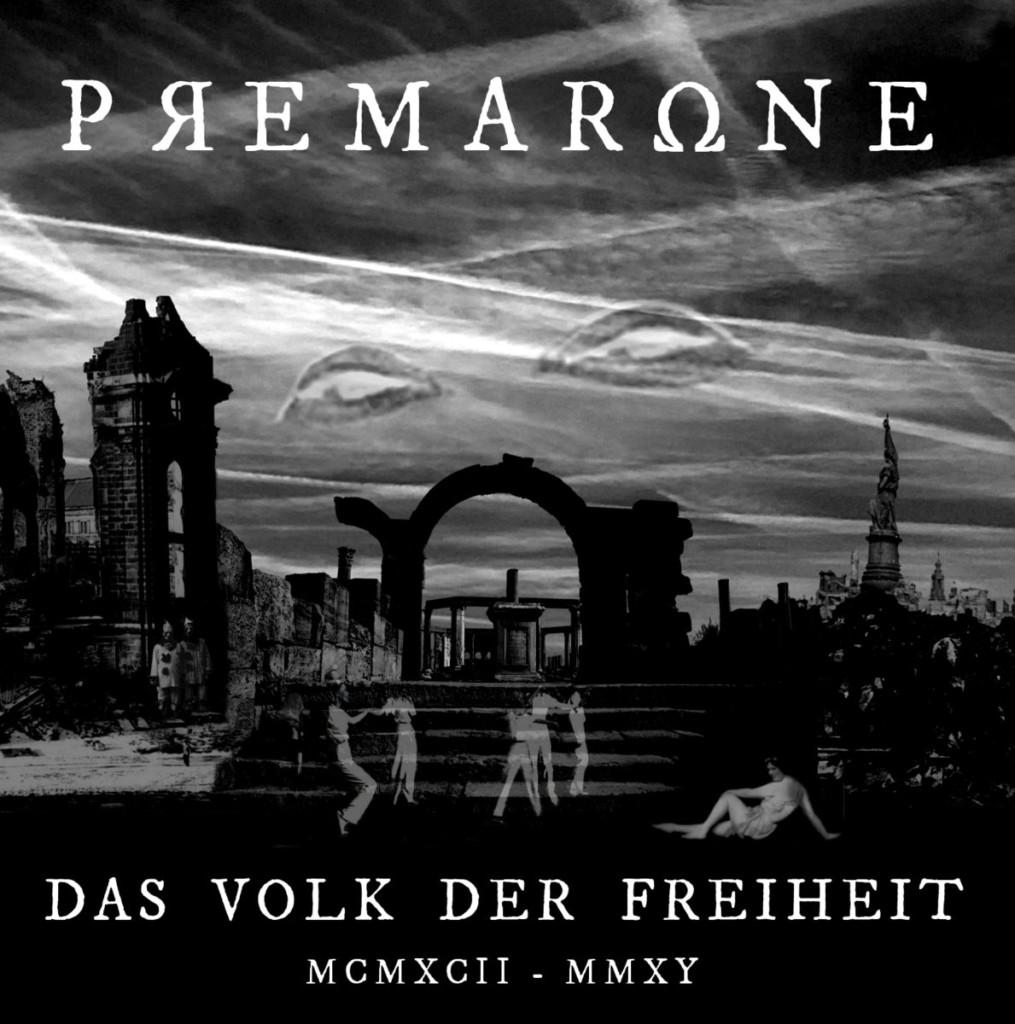 Premarone - Das Volk Der Freiheit