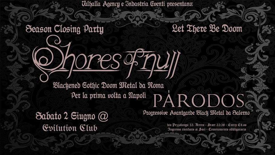 SHORES OF NULL + Párodos (02/06/2018 @ Evilution Club, Acerra)