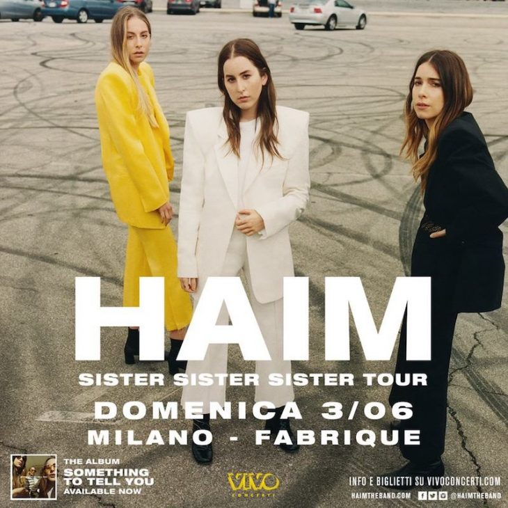 HAIM - Sister Sister Sister Tour 2018 (03/06/2018 @ Fabrique, Milano)