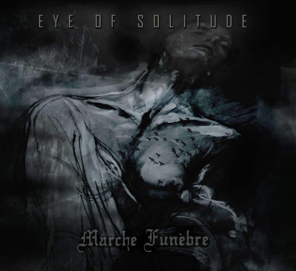 EYE OF SOLITUDE / MARCHE FUNÈBRE - Collapse / Darkness