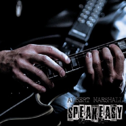 ALBERT MARSHALL - Speakeasy