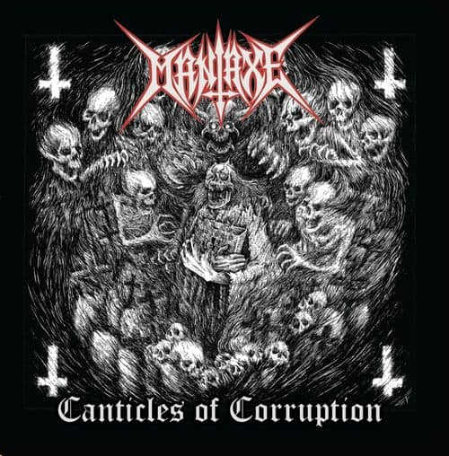 MANIAXE - Canticles Of Corruption