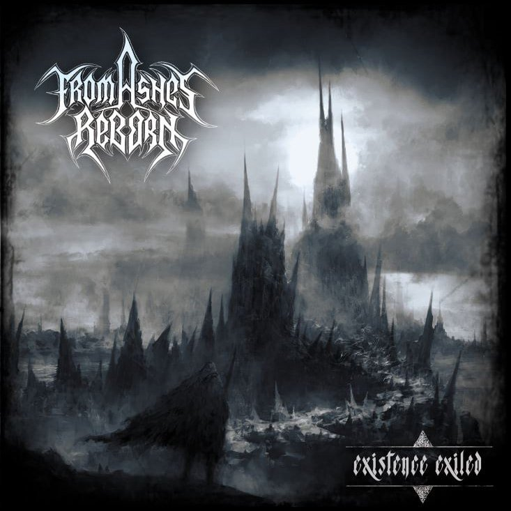 FROM ASHES REBORN - Existence Exiled