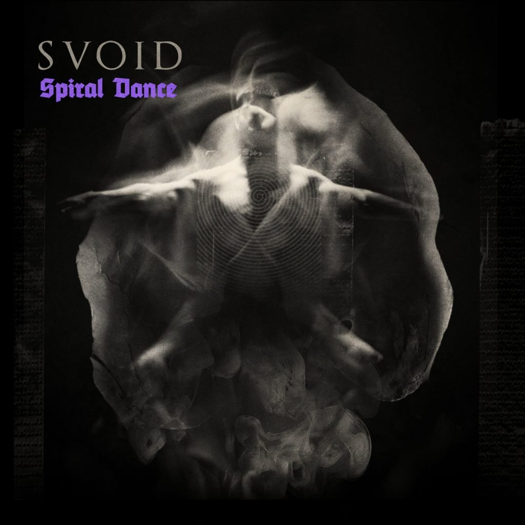 SVOID - Spiral Dance