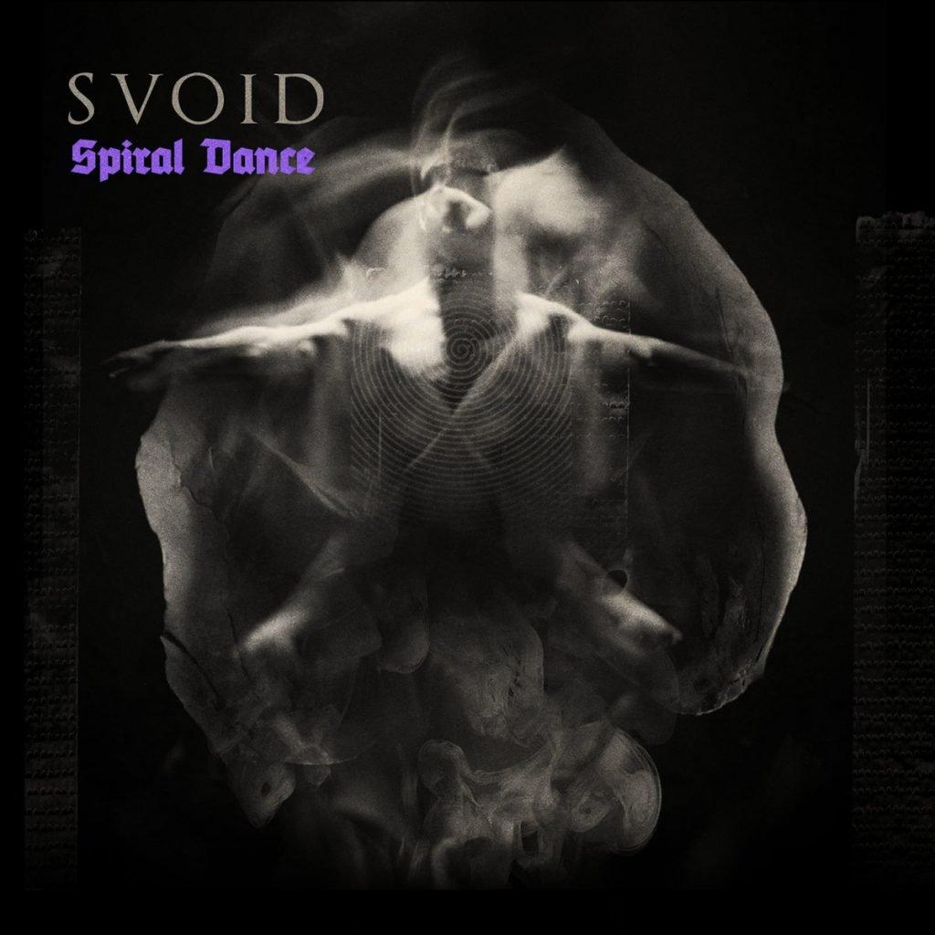 SVOID - Spiral Dance