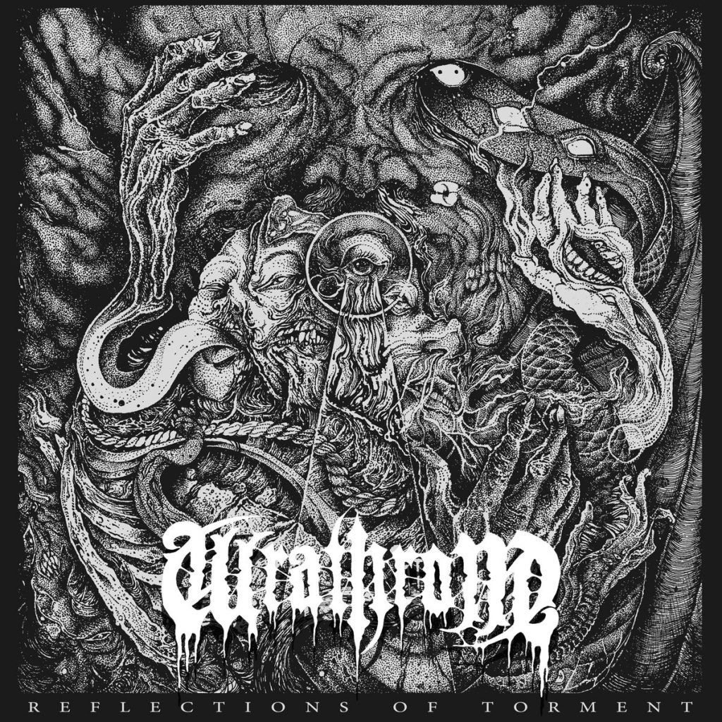 WRATHRONE - Reflections Of Torment