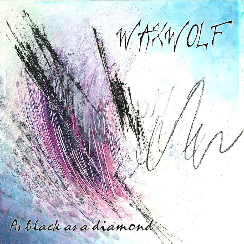 WAXWOLF - As Black As A Diamond