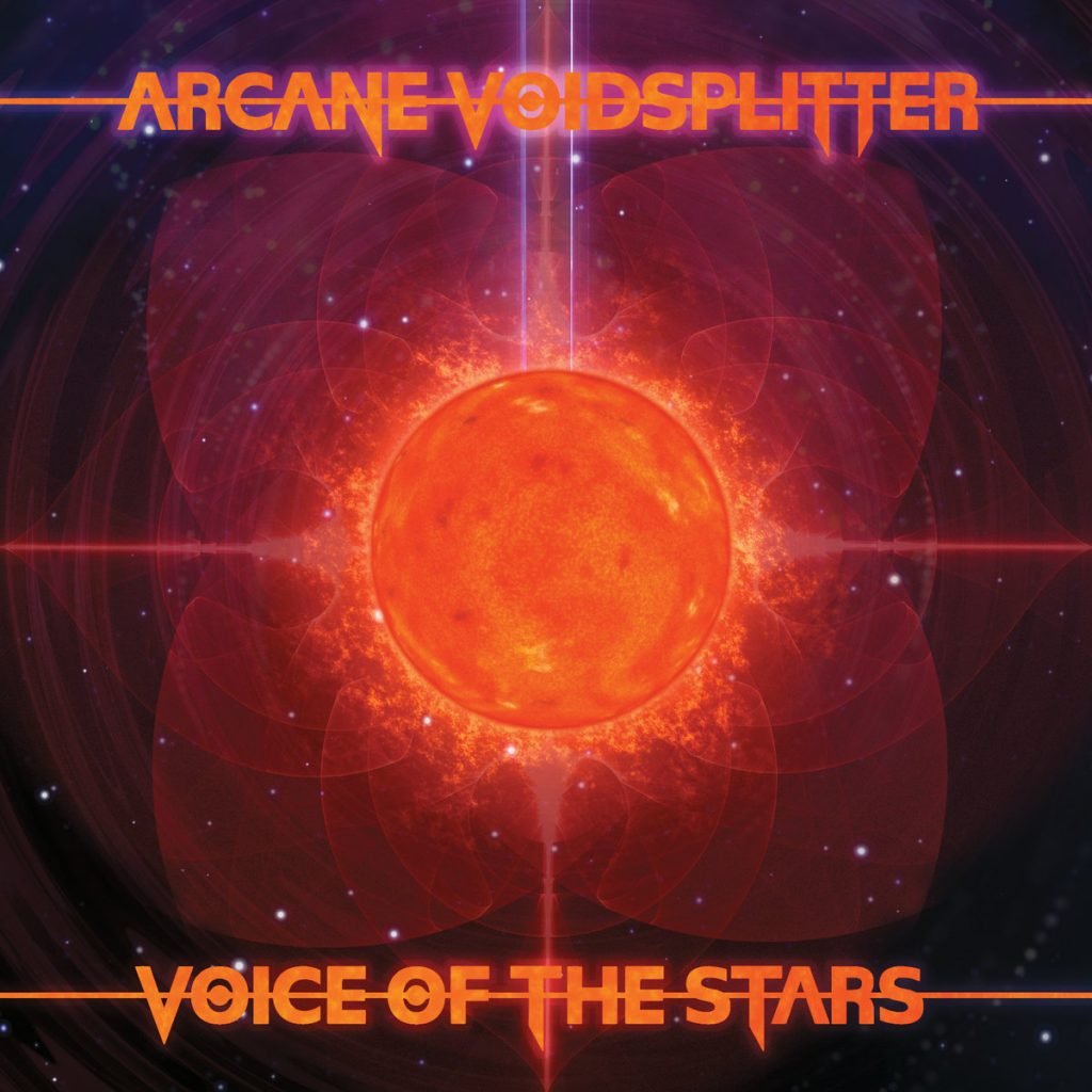 ARCANE VOIDSPLITTER - Voice Of The Stars