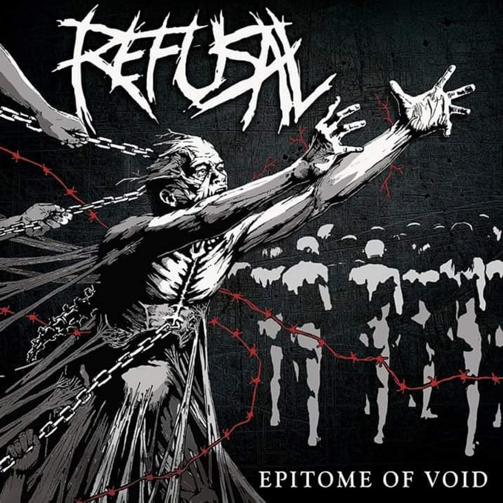 REFUSAL – Epitome Of Void
