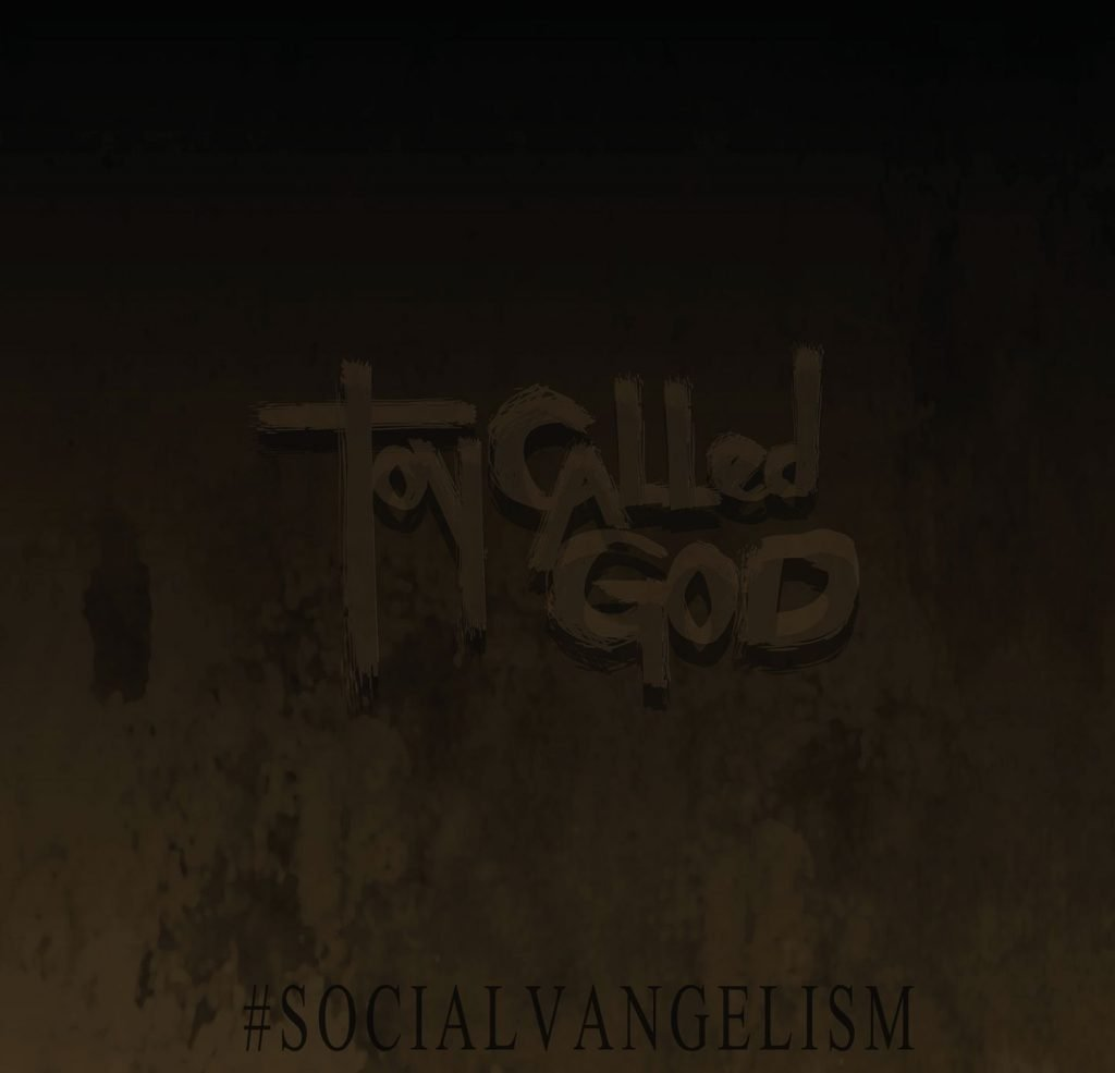 TOY CALLED GOD – #Socialvangelism