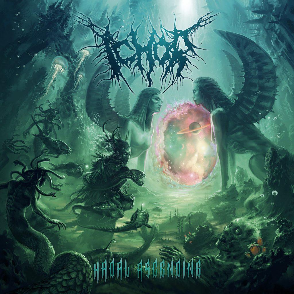 ICHOR - Hadal Ascending