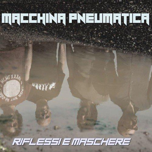 MACCHINA PNEUMATICA - Riflessi E Maschere