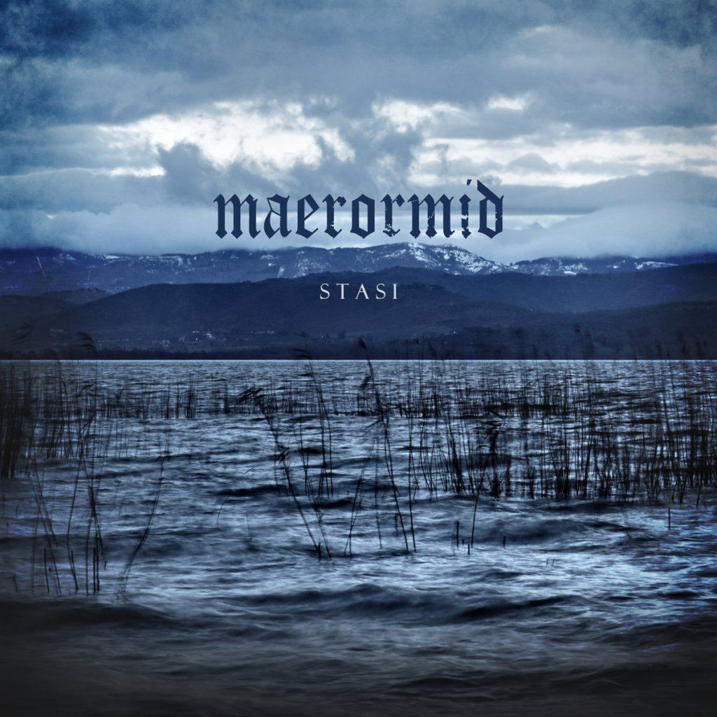 MAERORMID - Stasi