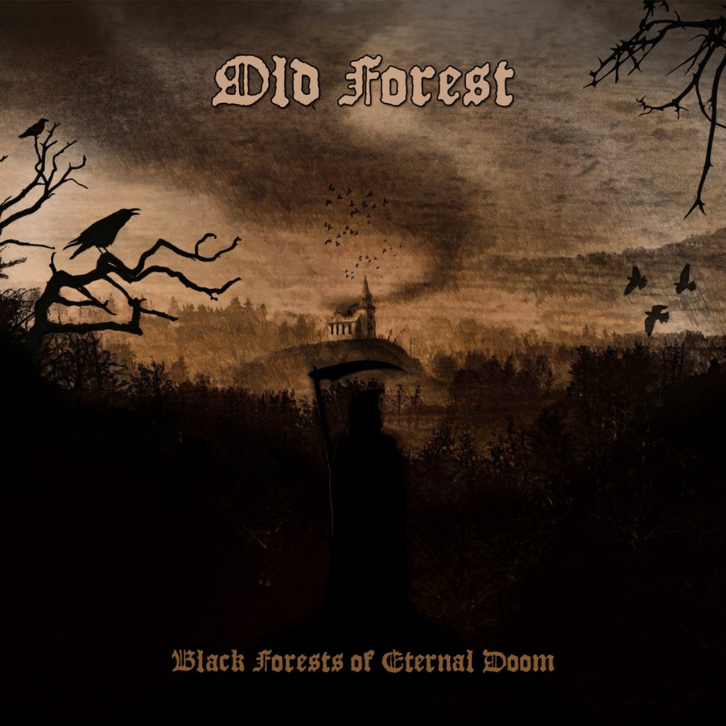 OLD FOREST - Black Forest Of Eternal Doom