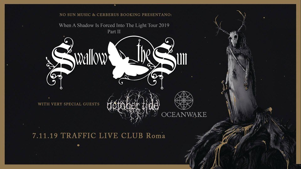 SWALLOW THE SUN - When A Shadow Is Forced Into Light Tour 2019 Part II (07/11/2019 @ Traffic Live Club, Roma)